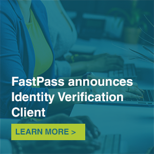 fastpass announces identity verification client